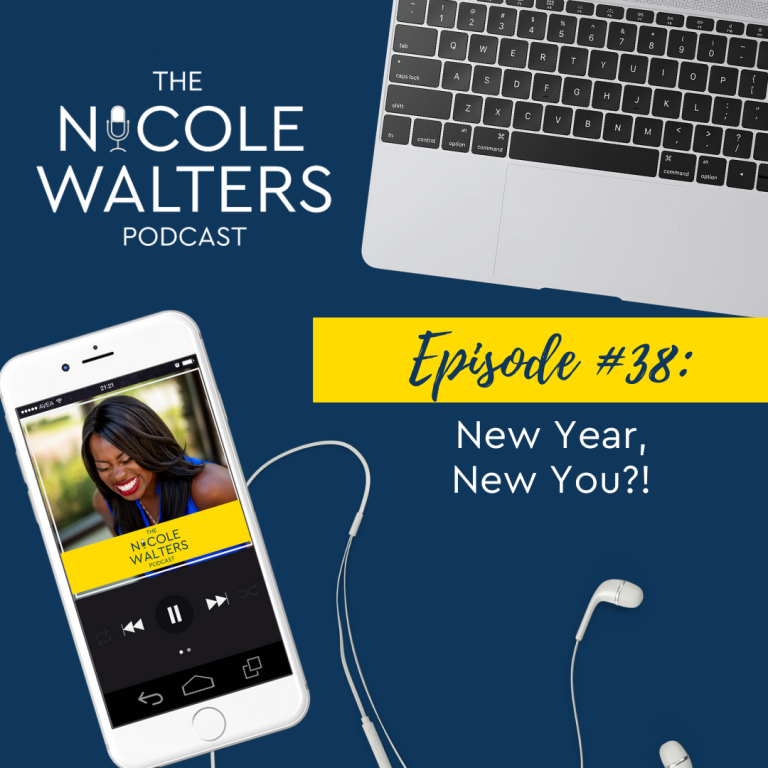 Episode 38: New Year, New You?!